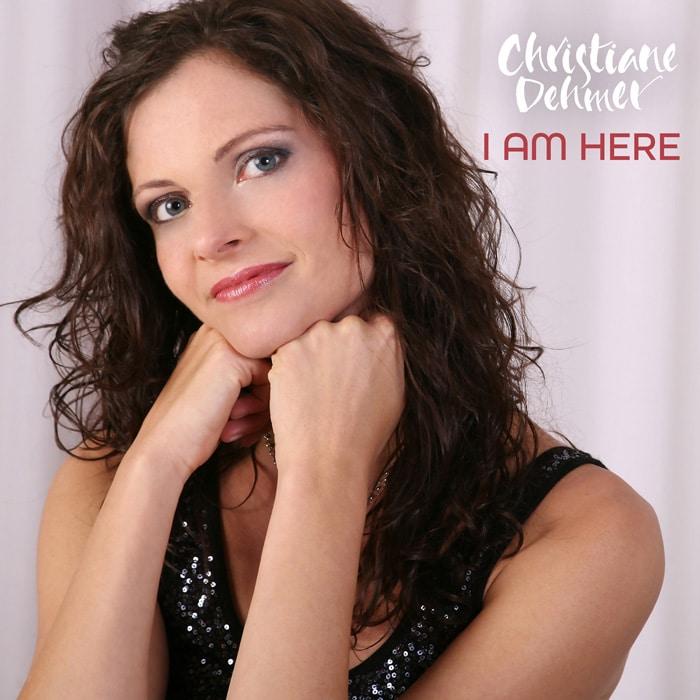 I Am Here, Christiane Dehmer, single cover, single, song