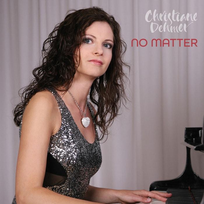 No Matter, Christiane Dehmer, single cover, single, song